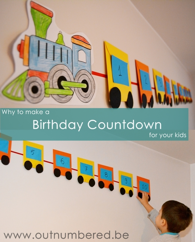 why to make a train birthday countdown for kids